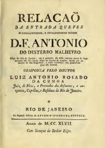 O primeiro impresso brasileiro, produzido por Antonio Isidoro da Fonseca, foi uma Relação